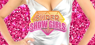 SUPER SHOW GIRLS